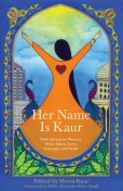 Her Name is Kaur